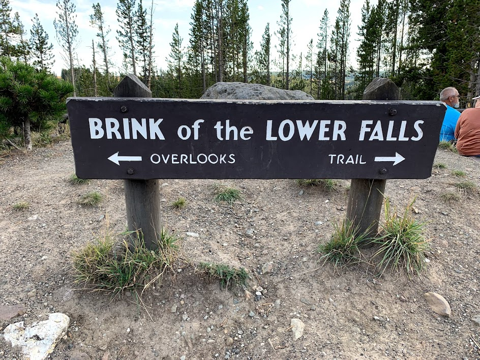 Sign of the Brink of the Lower Falls, Grand Canyon of Yellowstone.